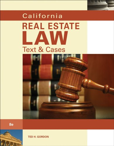 California Real Estate Law: Text & Cases
