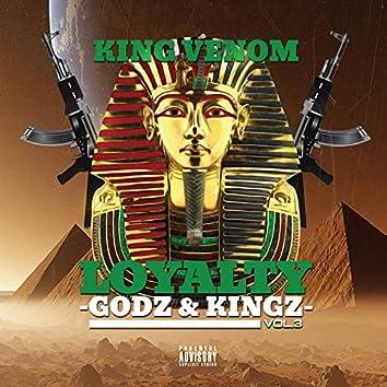 Loyalty Vol.3: Godz & Kingz