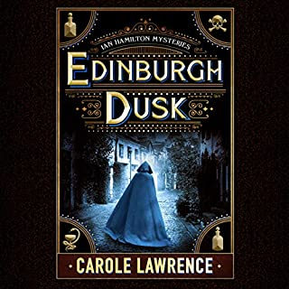 Edinburgh Dusk     Ian Hamilton Mysteries, Book 2              Written by:                                                                                                                                 Carole Lawrence                               Narrated by:                                                                                                                                 Simon Mattacks                      Length: 9 hrs and 18 mins     2 ratings     Overall 5.0