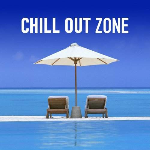 Chill Out Zone (50 Selected Chill Lounge Grooves for Relax, Love and Fun)