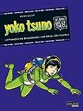 Yoko Tsuno: TWO-IN-ONE: Unterirdische Begegnung / Die Orgel des Teufels