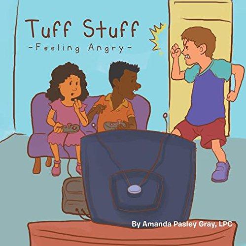Tuff Stuff: Feeling Angry (English Edition)