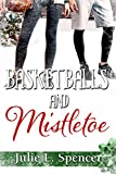 Basketballs and Mistletoe: All's Fair in Love and Sports Series
