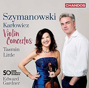 Szymanowski & Karłowicz: Violin Concertos