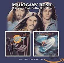 Mahogany Rush 4 / World Anthems