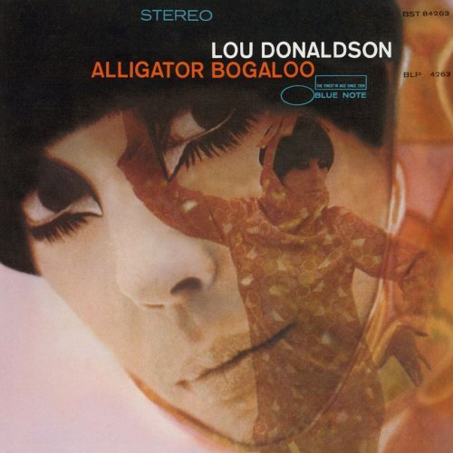 Alligator Bogaloo / Lou Donaldson