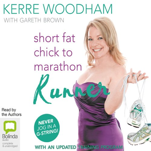 Short Fat Chick to Marathon Runner audiobook cover art