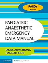 Paediatric Anaesthetic Emergency Data Manual (Paeds Manual)