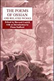 The Poems of Ossian and Related Works: James MacPherson (Collected Works of James Hogg) - Howard Gaskill