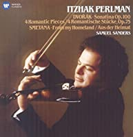 Dvorak: Sonatina; 4 Romantic Pieces / Smetana: From My Homeland by Samuel Sanders Itzhak Perlman