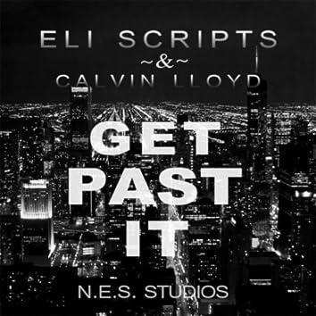 Get Past It (feat. Calvin Lloyd)