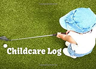 Childcare Log: Daily Registration Template To Track The Attendance  Of Children At Your Facility (Childcare Attendance Logbook)