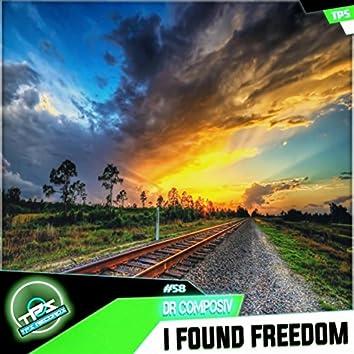 I Found Freedom
