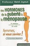 Des hormones de la puberté à la ménopause - Femmes, si vous saviez !