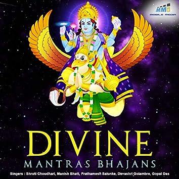 Divine Mantras Bhajans