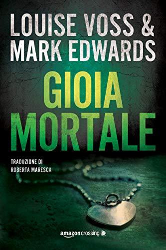 Gioia mortale (Detective Lennon Vol. 2)