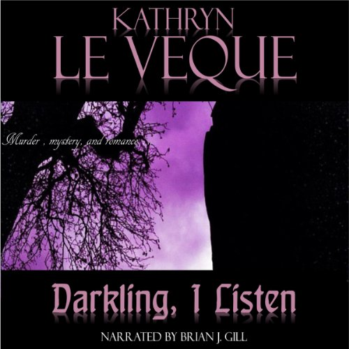 Darkling, I Listen audiobook cover art