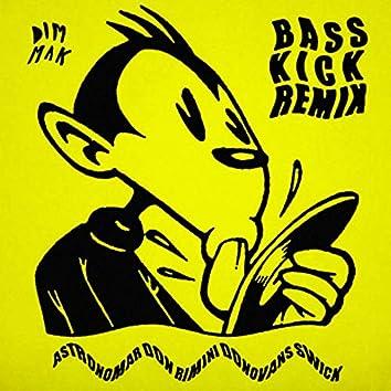 Bass Kick (Remix Version)