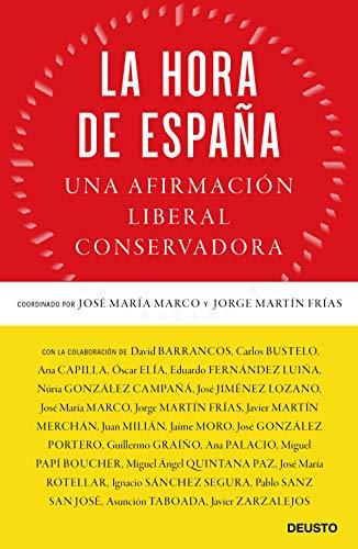 La hora de España: Una afirmación liberal conservadora eBook ...