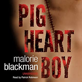 Pig-Heart Boy                   By:                                                                                                                                 Malorie Blackman                               Narrated by:                                                                                                                                 Patrick Robinson                      Length: 5 hrs and 38 mins     43 ratings     Overall 4.7