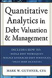 Quantitative Analytics in Debt Valuation and Management - Mark Guthner