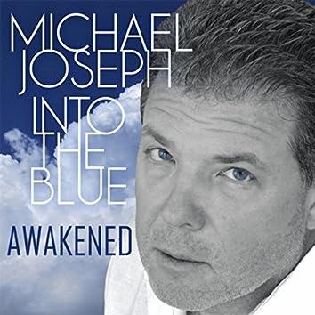 Into the Blue: Awakened