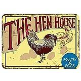 The Hen House Metal Cartel de Chapa Novedad Bar Pub Home Vintage Retro Decoración Póster 8x12 Pulgadas