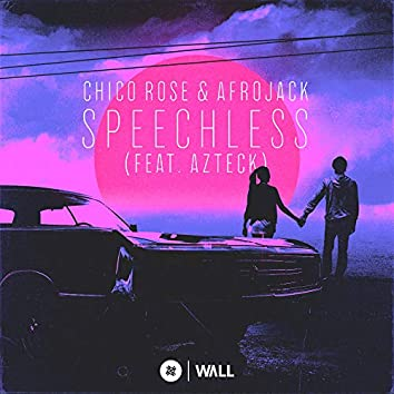 Speechless (feat. Azteck)