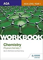 Aqa As/A Level Year 1 Chemistry Workbook: Physical Chemistry 11 (Aqa a Level/As Year 1)