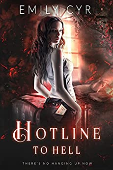 Hotline to Hell by [Emily Cyr]