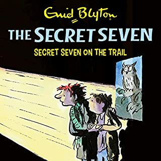 Secret Seven on the Trail     The Secret Seven, Book 4              By:                                                                                                                                 Enid Blyton                               Narrated by:                                                                                                                                 Esther Wane                      Length: 2 hrs and 6 mins     4 ratings     Overall 5.0