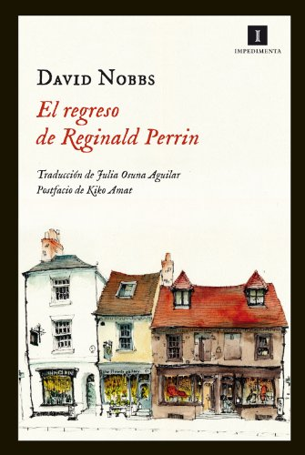 El Regreso De Reginald Perrin (Impedimenta)