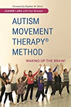 Autism Movement Therapy (R) Method: Waking up the Brain!