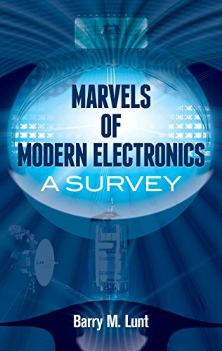Marvels of Modern Electronics: A Survey (Dover Books on Science) (English Edition)