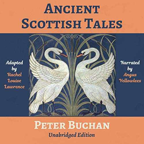 Ancient Scottish Tales: Unabridged Edition cover art