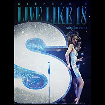 Live like 18 Concert 2013