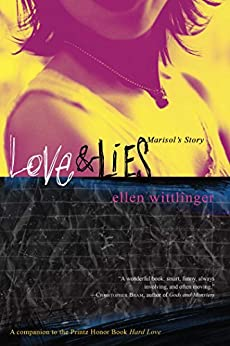 Love & Lies: Marisol's Story by [Ellen Wittlinger]