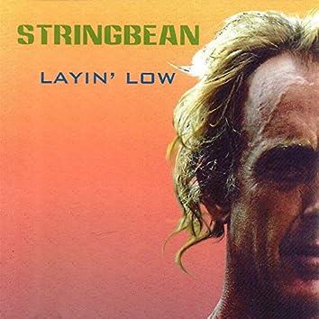Layin' Low
