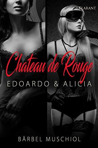 Chateau de Rouge. Edoardo und Alicia