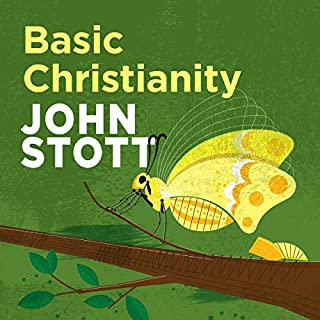 Basic Christianity                   By:                                                                                                                                 John Stott                               Narrated by:                                                                                                                                 Neil Gardner                      Length: 5 hrs and 11 mins     32 ratings     Overall 4.8