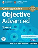 O'Dell, F: Objective Advanced Workbook without Answers with - elicity O'Dell