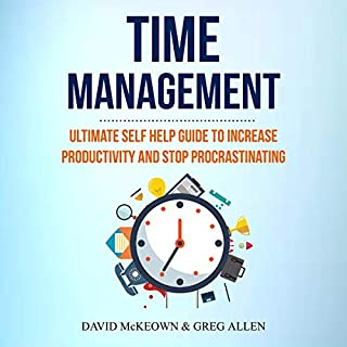 Time Management: Ultimate Self Help Guide to Increase Productivity and Stop Procrastinating audiobook cover art