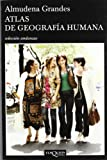 Atlas de geografía humana (Andanzas)