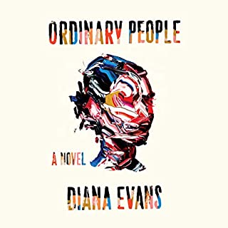 Ordinary People                   By:                                                                                                                                 Diana Evans                               Narrated by:                                                                                                                                 Jennifer Saayeng                      Length: 11 hrs and 46 mins     12 ratings     Overall 3.3