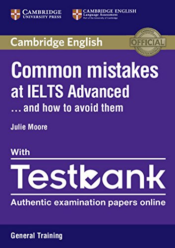 Common Mistakes at... IELTS. and how to avoid them. Paperback with Testbank Academic Testbank General Training: 1