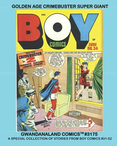 Golden Age Crimebuster Super-Giant: Gwandanaland Comics...