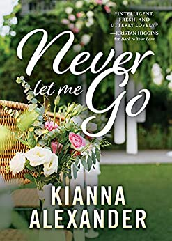 Never Let Me Go (The Southern Gentlemen Book 3) by [Kianna Alexander]
