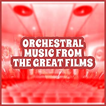 Orchestral Music from the Great Films