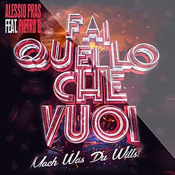 Fai quello che vuoi (Mach was du willst) [feat. Pietro B]