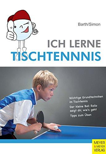 Ich lerne Tischtennis (Ich lerne ...) (German Edition) eBook ...